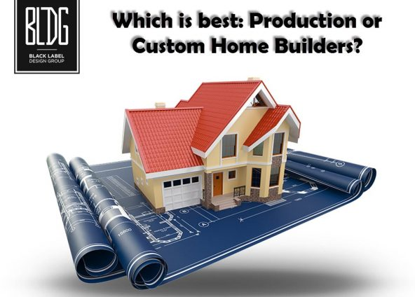 Which is better Production or Custom Home Builders?